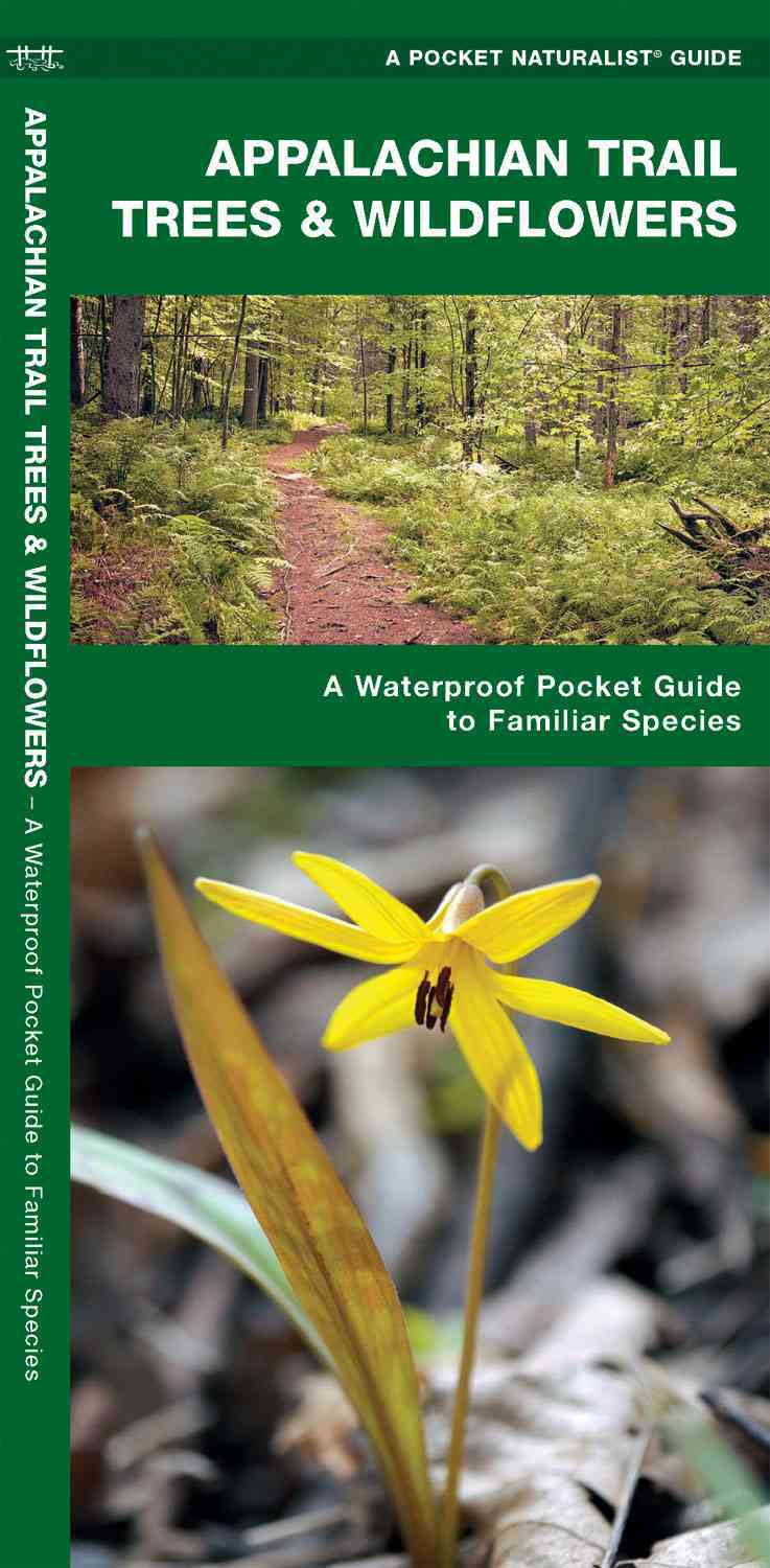 Appalachian Trail Trees & Wildflowers By Kavanagh, James/ Leung, Raymond (ILT)